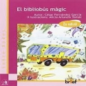 BRIEF EL BIBLIOBUS MAGIC   9788415204541